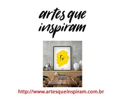 Artes que inspiram é uma loja online de quadros decorativos - Conheça nossos Quadros Decorativos
